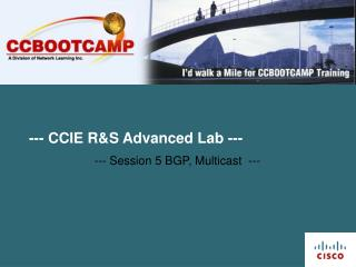 --- CCIE R&S Advanced Lab ---