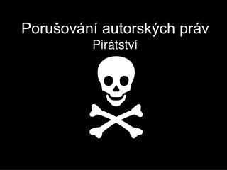 Porušování autorských práv Pirátství