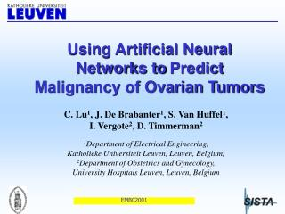 Using Artificial Neural Networks to Predict Malignancy of Ovarian Tumors