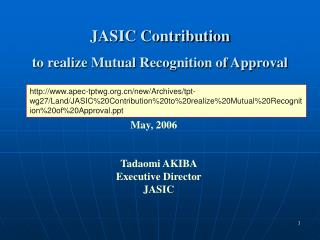JASIC Contribution  to realize Mutual Recognition of Approval