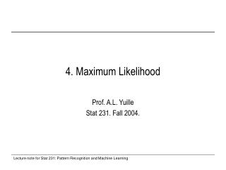 4. Maximum Likelihood