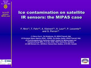 Ice contamination on satellite IR sensors: the MIPAS case