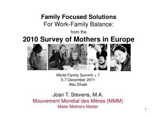 Family Focused Solutions For Work-Family Balance: from the 2010 Survey of  Mothers in Europe