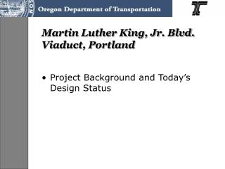 Martin Luther King, Jr. Blvd. Viaduct, Portland