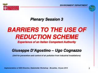 Plenary Session 3 BARRIERS TO THE USE OF REDUCTION SCHEME