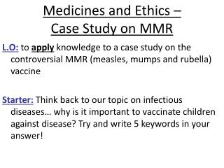 Medicines and Ethics –  Case Study on MMR