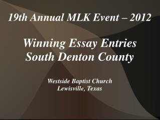 19th Annual MLK Event – 2012 Winning Essay Entries
