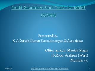 Credit Guarantee Fund Trust - for MSME CGTMSE