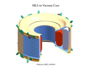 MLI on Vacuum Case
