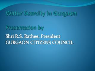 Water Scarcity in Gurgaon  Presentation by