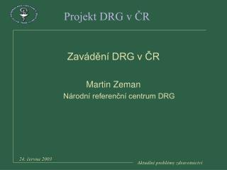 Projekt DRG v ČR