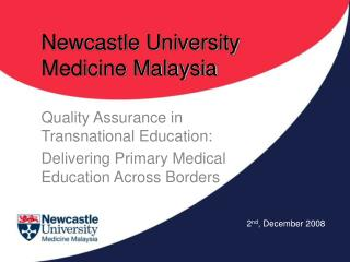 Newcastle University Medicine Malaysia