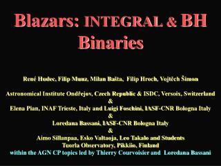 Blazars:  INTEGRAL &  BH Binaries