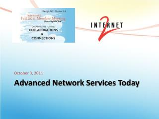 Advanced Network Services Today