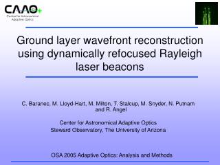 Ground layer wavefront reconstruction using dynamically refocused Rayleigh laser beacons