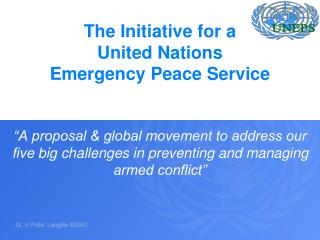 The Initiative for a United Nations Emergency Peace Service