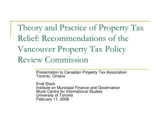 Presentation to Canadian Property Tax Association Toronto, Ontario Enid Slack