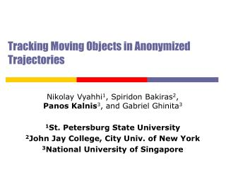 Tracking Moving Objects in Anonymized Trajectories