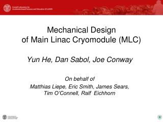 Mechanical Design  of Main Linac Cryomodule (MLC)