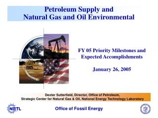Petroleum Supply and  Natural Gas and Oil Environmental