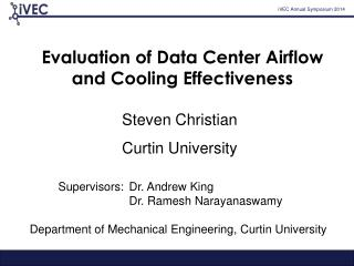 Evaluation of Data Center Airflow and Cooling Effectiveness