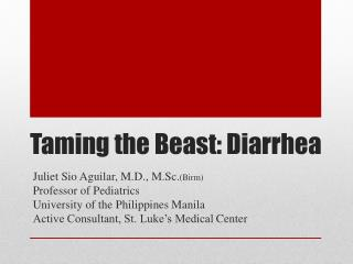 Taming the Beast: Diarrhea
