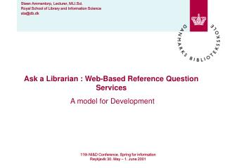 Ask a Librarian : Web-Based Reference Question Services