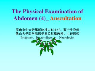 The Physical Examination of Abdomen (4)_  Auscultation