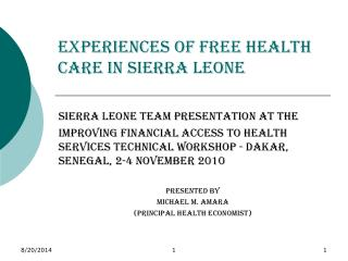 Experiences of Free Health Care in Sierra Leone