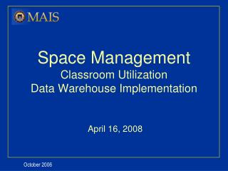 Space Management Classroom Utilization Data Warehouse Implementation