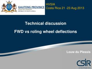 Technical discussion  FWD vs roling wheel deflections