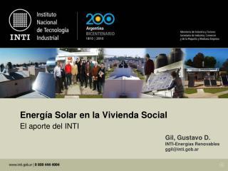 Energía Solar en la Vivienda Social El aporte del INTI