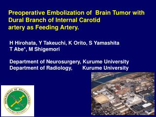 Preoperative Embolization of  Brain Tumor with Dural Branch of Internal Carotid