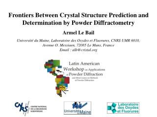 Frontiers Between Crystal Structure Prediction and Determination by Powder Diffractometry