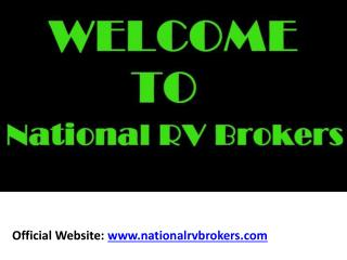 About National RV Brokers: Buy and Sell Your RV and Motor Ho