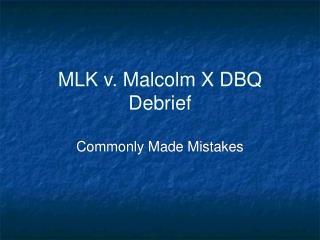 MLK v. Malcolm X DBQ Debrief