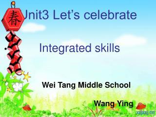 Unit3 Let�s celebrate