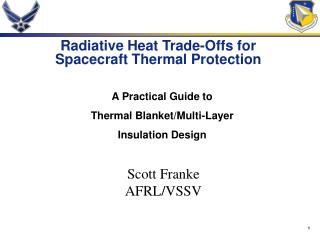Radiative Heat Trade-Offs for Spacecraft Thermal Protection