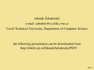 Zden?k �abokrtsk� e-mail: zabokrtz@cs.felk.cvut.cz
