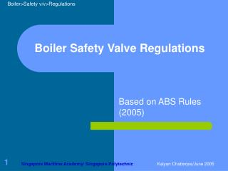 Boiler Safety Valve Regulations