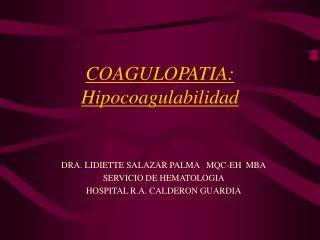 COAGULOPATIA: Hipocoagulabilidad