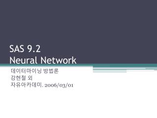 SAS 9.2 Neural Network