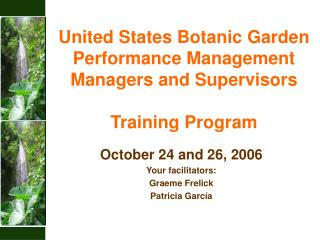 United States Botanic Garden Performance Management  Managers and Supervisors  Training Program