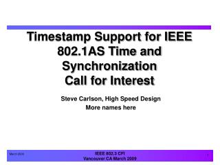 Timestamp Support for IEEE 802.1AS Time and Synchronization Call for Interest