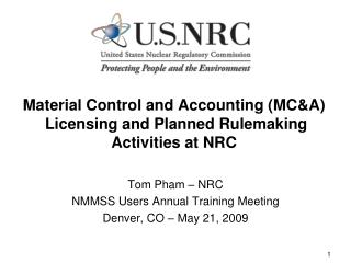 Material Control and Accounting (MC&A)  Licensing and Planned Rulemaking Activities at NRC