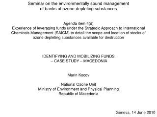 Seminar on the environmentally sound management  of banks of ozone-depleting substances