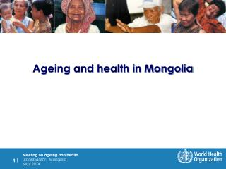 Ageing and health in Mongolia
