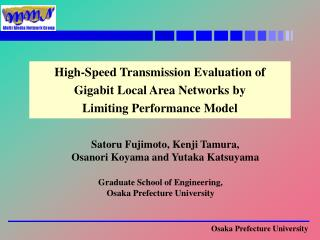 High-Speed Transmission Evaluation of  Gigabit Local Area Networks by  Limiting Performance Model