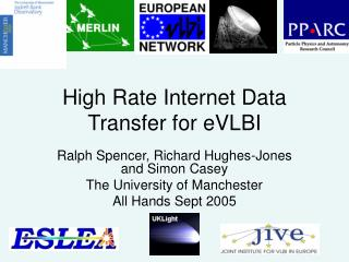 High Rate Internet Data Transfer for eVLBI