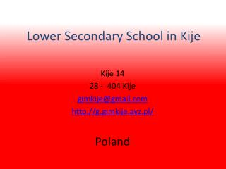 Lower Secondary School in Kije